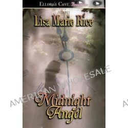 Midnight Angel by Lisa Marie Rice, 9781419953842.