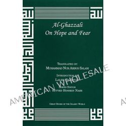 Al-Ghazzali on Hope and Fear by Muhammad Al-Ghazzali, 9781567447064.