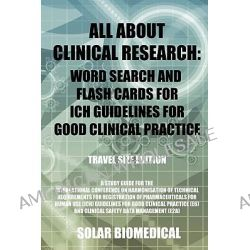 All About Clinical Research, Travel Size Edition by Avis Williams, 9780595515974.