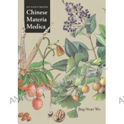 An Illustrated Chinese Materia Medica by Wu Jing-Nuan, 9780195140170.