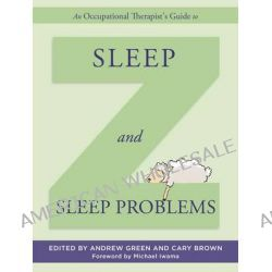 An Occupational Therapist's Guide to Sleep and Sleep Problems by Carly Brown, 9781849056182.