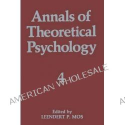 Annals of Theoretical Psychology by Leendert P. Mos, 9781461564553.