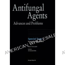 Antifungal Agents, Advances and Problems by Ernst Jucker, 9783764369262.