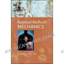 Applied Biofluid Mechanics by Lee Waite, 9780071472173.