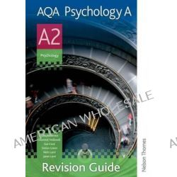 AQA Psychology A A2 Revision Guide by Julia Willerton, 9781408508152.