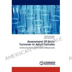 Assessment of Bone Turnover in Adult Females by Farhan Javed Dar, 9783847316862.