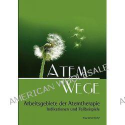 Atem Wege by Stefan Bischof, 9783837004687.