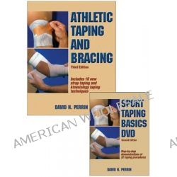 Athletic Taping and Bracing Package by David H Perrin, 9781450426312.