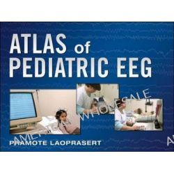 Atlas of Pediatric EEG by Pramote Laoprasert, 9780071623346.