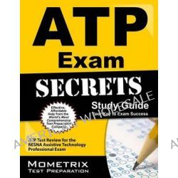 ATP Exam Secrets, Study Guide, ATP Test Review for the Resna Assistive Technology Professional Exam by Mometrix Media, 9781609712235.