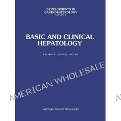 Basic and Clinical Hepatology by P. M. Motta, 9789400982185.
