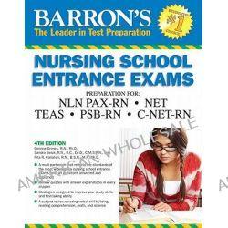 Barron's Nursing School Entrance Exams by Corinne Grimes, 9780764146688.