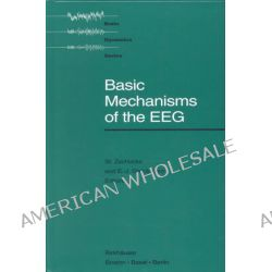 Basic Mechanisms of the EEG, Probability and Its Applications by Stephan Zschocke, 9780817635961.