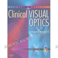 Bennett and Rabbett's Clinical Visual Optics by Ronald B. Rabbetts, 9780750688741.
