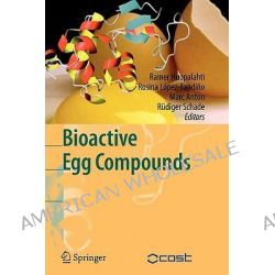 Bioactive Egg Compounds by Rainer Huopalahti, 9783642072383.