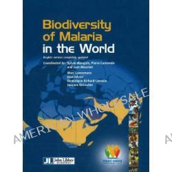 Biodiversity of Malaria in the World by Jean Mouchet, 9782742006168.
