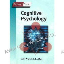 Bios Instant Notes in Cognitive Psychology, Instant Notes by Jackie Andrade, 9781859962237.