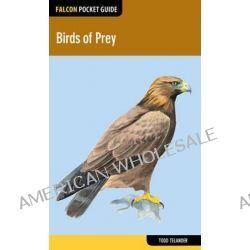 Birds of Prey, Birds of Prey by Todd Telander, 9781493002238.
