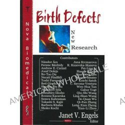 Birth Defects : New Research, New Research by Janet V. Engels, 9781594549588.