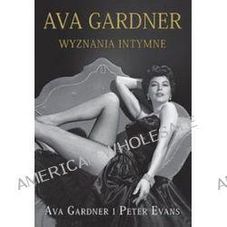 Ava Gardner - Peter Evans, Ava Gardner