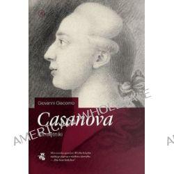 Casanova. Pamiętniki - Giacomo Casanova
