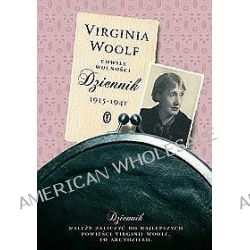 Chwile wolności. Dziennik 1915-1941 - Virginia Woolf