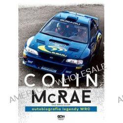 Colin McRae. Autobiografia legendy WRC - Derick Allsop, Colin McRae