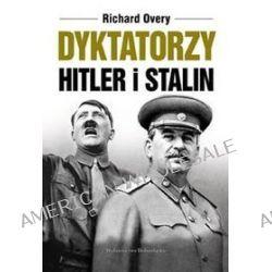 Dyktatorzy. Hitler i Stalin - Richard Overy