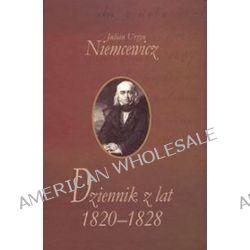 Dziennik z lat 1820-1828 - Julian Ursyn Niemcewicz