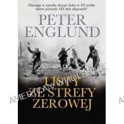 Listy ze strefy zerowej - Peter Englund