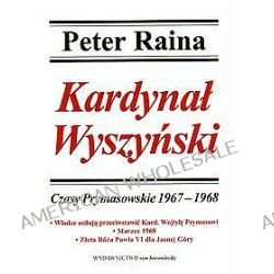 Kardynał Wyszyński - tom 8 - Peter Raina