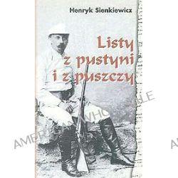 Listy z pustyni i z puszczy - Henryk Sienkiewicz