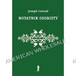 Notatnik osobisty - Joseph Conrad