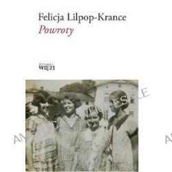 Powroty - Felicja Lilpop-Krance