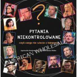 PYTANIA NIEKONTROLOWANE czyli czego nie wiecie o kabarecie - Agnieszka Kozłowska, Monika Molas-Wołos