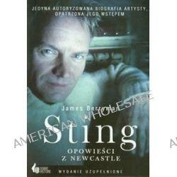 Sting opowieści z Newcastle - James Berryman