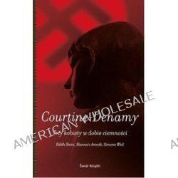 Trzy kobiety w dobie ciemności - Sylvie Courtine-Denamy