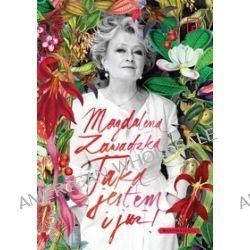 Taka jestem i już! - książka z autografem - Magdalena Zawadzka