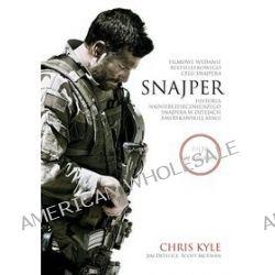 Snajper. Historia najniebezpieczniejszego snajpera w dziejach amerykanskiej armii. Wydanie filmowe - Jim DeFelice, Chris Kyle, Scott McEwen