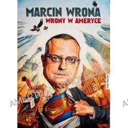 Wrony w Ameryce - Marcin Wrona