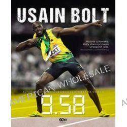 Usain Bolt: 9.58 - Usain Bolt, Dawid Wójcik