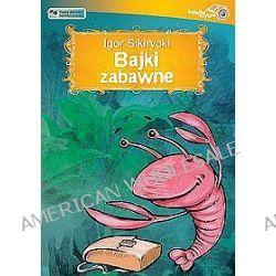 Bajki zabawne - książka audio na CD (CD) - Igor Sikirycki