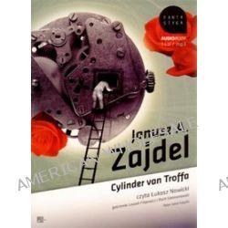 Cylinder van Troffa - książka audio na 1 CD (CD) - Janusz A. Zajdel
