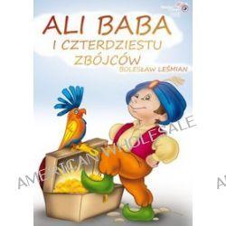 Ali baba i czterdziestu zbójców - książka audio na 1 CD (CD) - Bolesław Leśmian