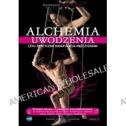 Alchemia uwodzenia, czyli erotyczna manipulacja mężczyznami [ audiobook/CD ] (CD) - Agnieszka Ornatowska