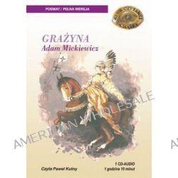 Grażyna - książka audio na 1 CD (CD) - Adam Mickiewicz