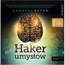 Haker umysłów - książka audio na CD (CD) - Andrzej Batko