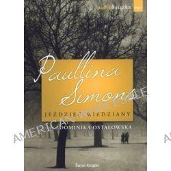 Jeździec Miedziany - audiobook (CD) - Paullina Simons