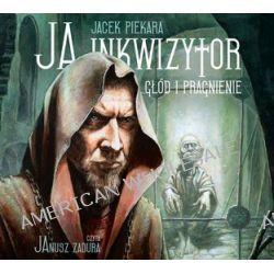 Ja, inkwizytor. Głód i pragnienie - audiobook (CD) - Jacek Piekara