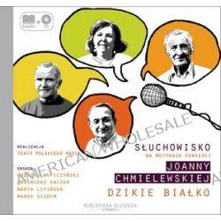 Dzikie Białko - książka audio na 1 CD, nr 6 (CD) - Joanna Chmielewska